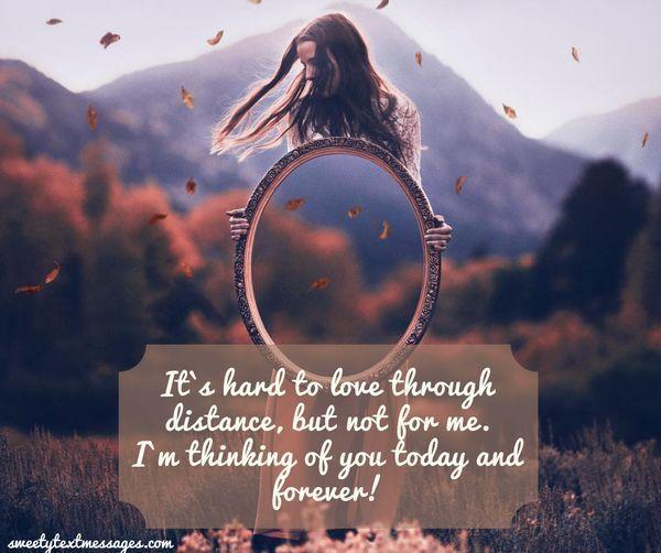 Det är svårt att älska på distans, men inte för mig. Jag tänker på dig idag och för evigt!