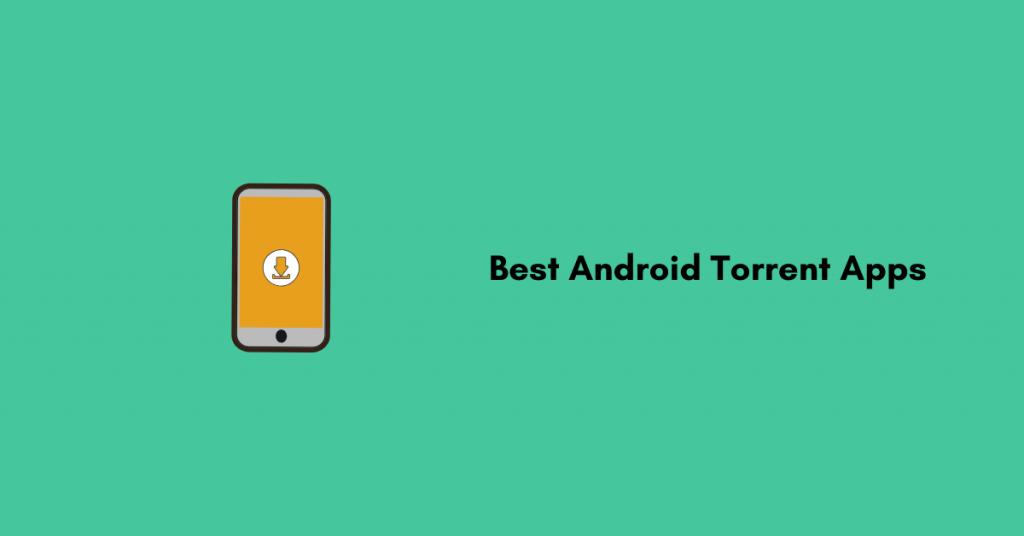Bästa Android Torrent-appar