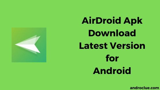 AirDroid Apk Tải xuống phiên bản mới nhất cho thiết bị Android (có các bước) 7