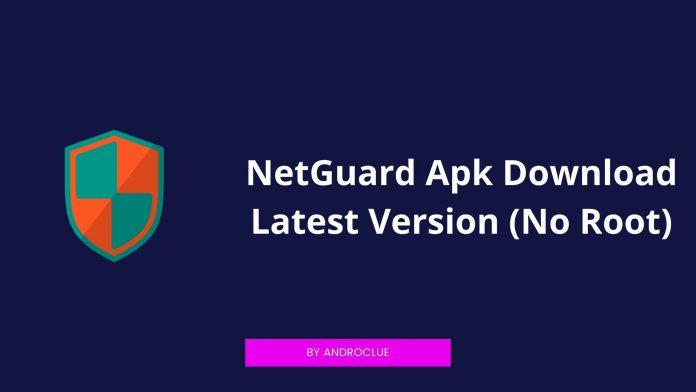 NetGuard Apk Tải xuống phiên bản mới nhất cho thiết bị Android (không root) 1