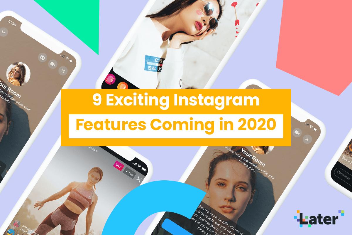 9 Thú vị Instagram Các tính năng đang đến năm 2020 1