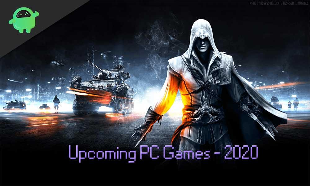 Zoznam nadchádzajúcich počítačových hier do roku 2020