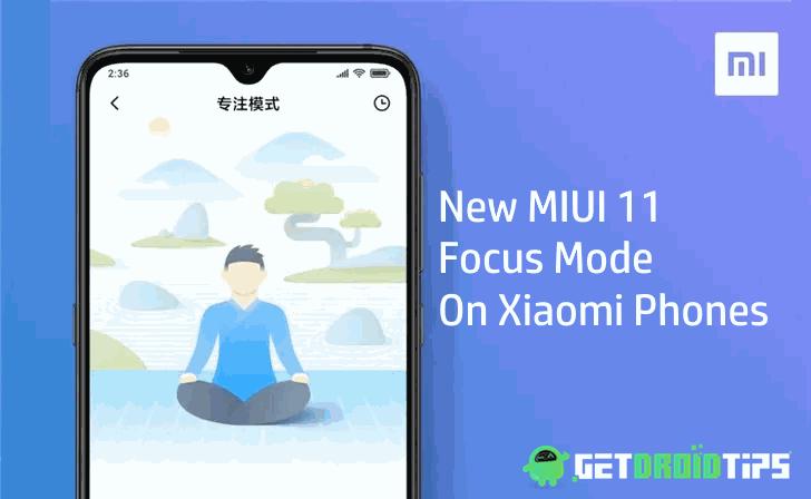 Här är det nya MIUI 11-fokusläget på Xiaomi-telefoner 1