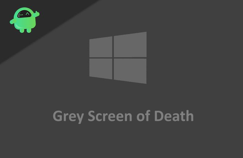 Hur du fixar Gray Screen of Death på Windows 10? 1