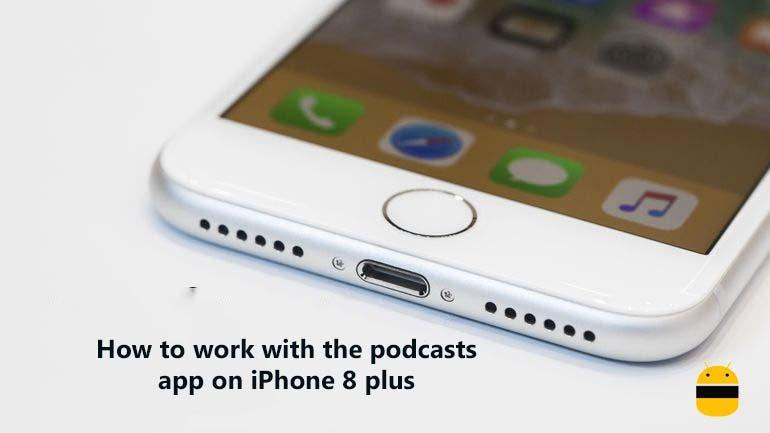 Ako pracovať s aplikáciou podcastov na iPhone 8 plus 1