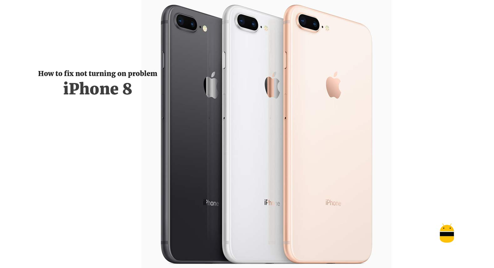 Ako opraviť iPhone 8 nezapnite problém 1