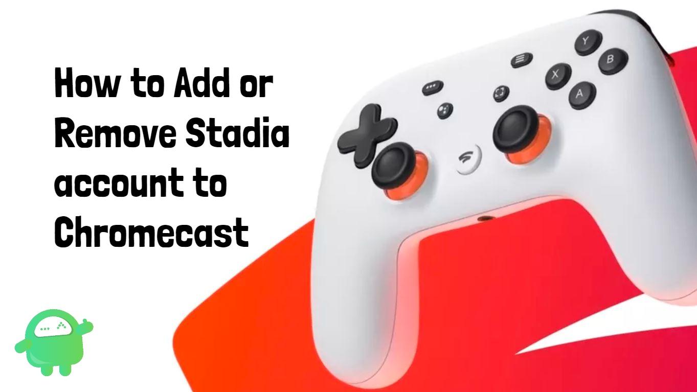 Ako pridať alebo odstrániť účet Google Stadia do Chromecastu 1
