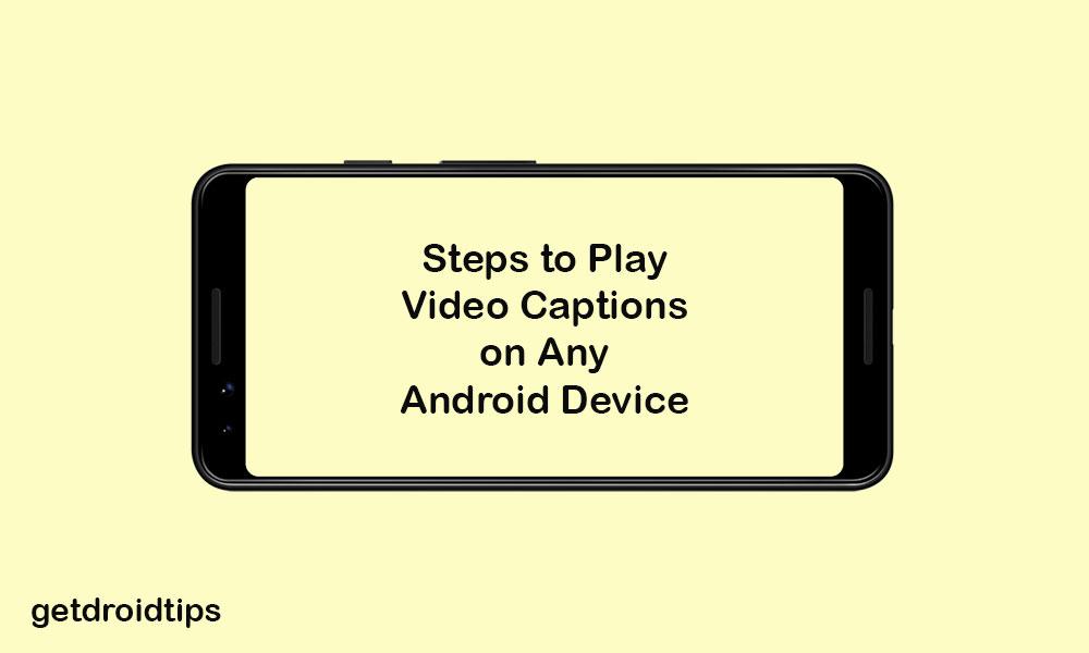 Hur man spelar video med bildtexter / undertexter på alla Android-enheter 1