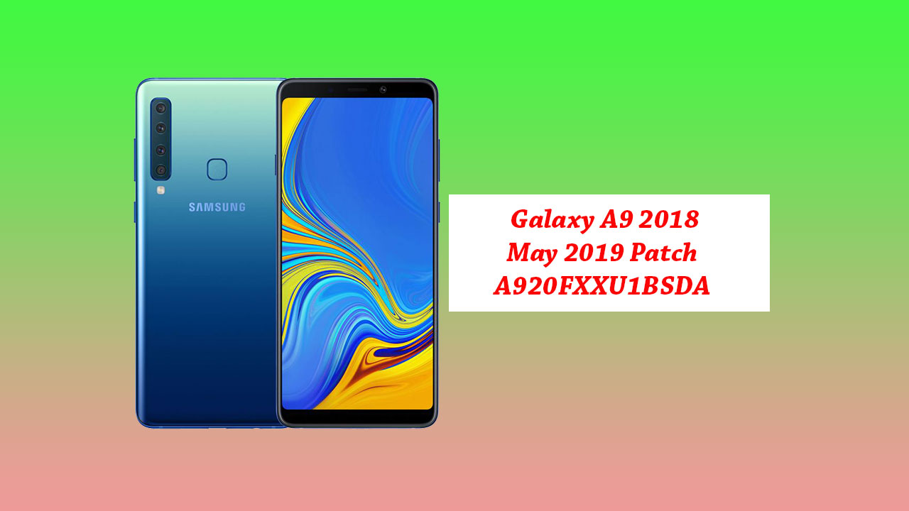 Stiahnuť ▼ Galaxy Oprava A9 2018, máj 2019: A920FXXU1BSDA 1