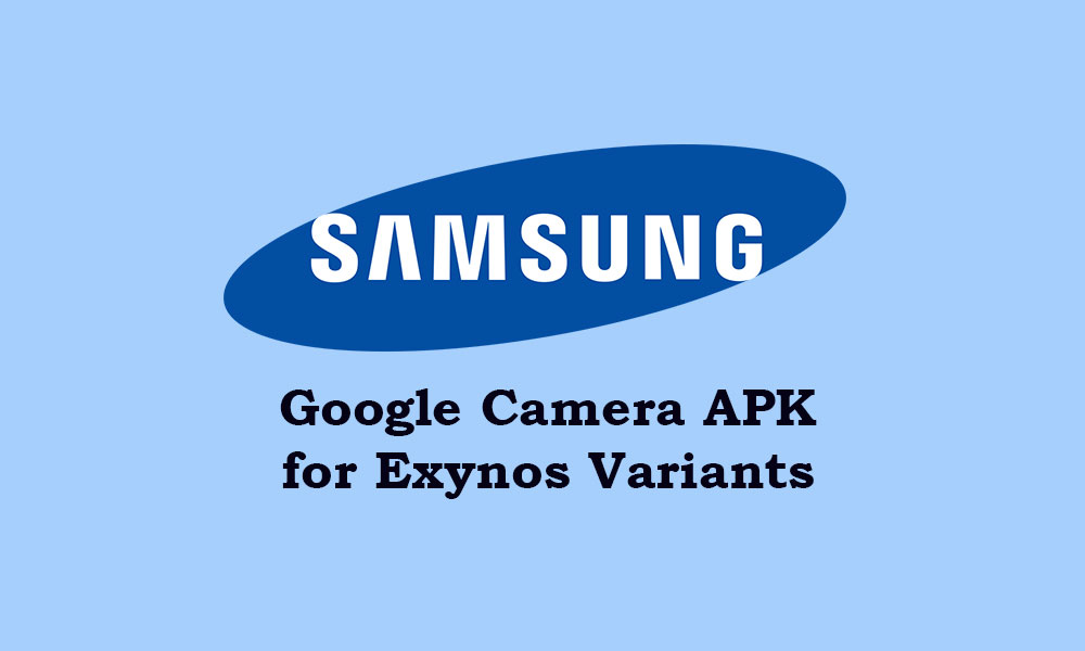 Stiahnite si aplikáciu Fotoaparát Google pre všetky zariadenia Samsung Exynos [GCam ZCam APK] 1