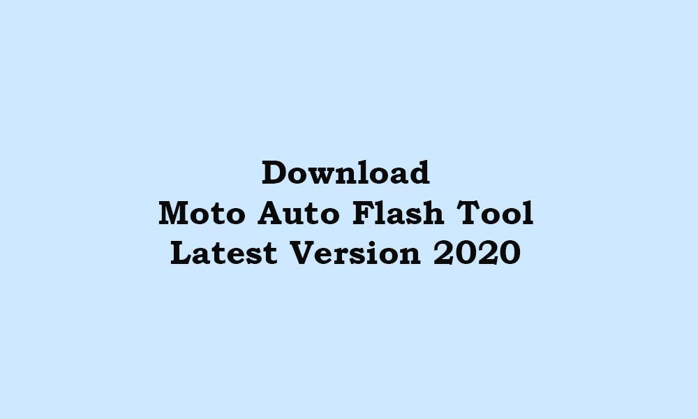 Stiahnite si nástroj Motorola Moto Auto Flash - najnovšia verzia 2020 v8.2 1