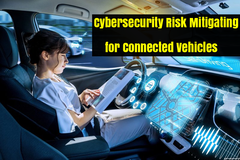 Mais importante mitigação de riscos de segurança cibernética para veículos conectados